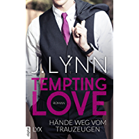 Tempting Love - Hände weg vom Trauzeugen (Gamble Brothers 1)