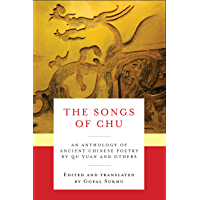 The Songs of Chu: An Anthology of Ancient Chinese Poetry by Qu Yuan and Others (Translations from the Asian Classics…