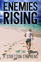 Enemies Rising Part 2: A Tacrem Adventure (Tacrem Adventure Series)