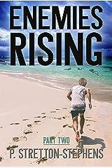 Enemies Rising Part 2: A Tacrem Adventure (Tacrem Adventure Series) Kindle Edition