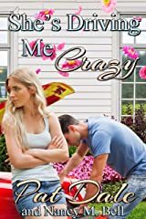 She's Driving Me Crazy: Canadian Edition Kindle Edition