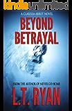 Beyond Betrayal (Clarissa Abbot Thriller)