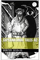 Supernatural Tales 42: Winter 2019-20 Kindle Edition