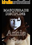 Masquerade Discipline