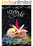 Love Me (The Trust Me? Trilogy Book 2)