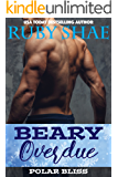 Beary Overdue (Polar Bliss Book 1)