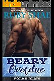 Beary Overdue (Polar Bliss Book 1)