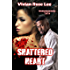 Shattered Heart (Brotherhood Series Book 5)