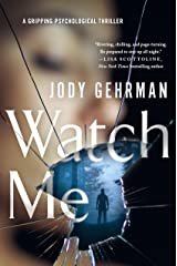 Watch Me: A Gripping Psychological Thriller Paperback