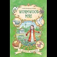 Wormwood Mire (Stella Montgomery, Book 2)