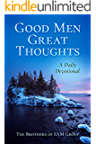 Good Men Great Thoughts: A Daily Devotional