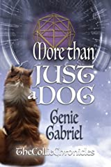 More Than Just a Dog (Collie Chronicles Book 1) Kindle Edition