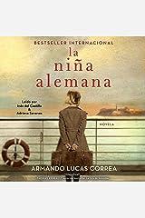La Niña Alemana/ the German Girl: Novela Audio CD