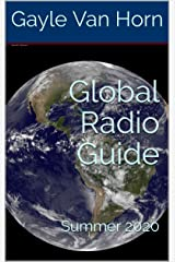 Global Radio Guide: Summer 2020 Kindle Edition