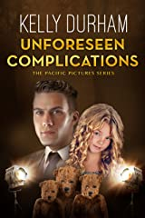 Unforeseen Complications (The Pacific Pictures Series) Kindle Edition
