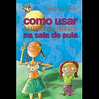 Como usar a literatura infantil na sala de aula