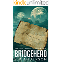 Bridgehead: The Eden Chronicles - Book Four