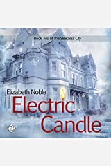 Electric Candle: The Sleepless City Book 2 Audible Audiobook