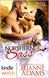 Sassy Ever After: Northern Sass (Kindle Worlds Novella) (Sugar Shack Book 1)