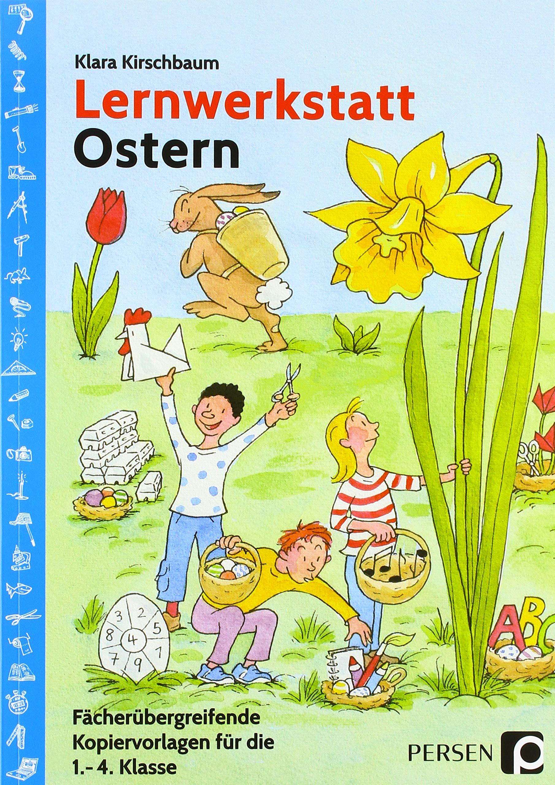 Lernwerkstatt Ostern Fächerübergreifende Kopiervorlagen für die 20 ...