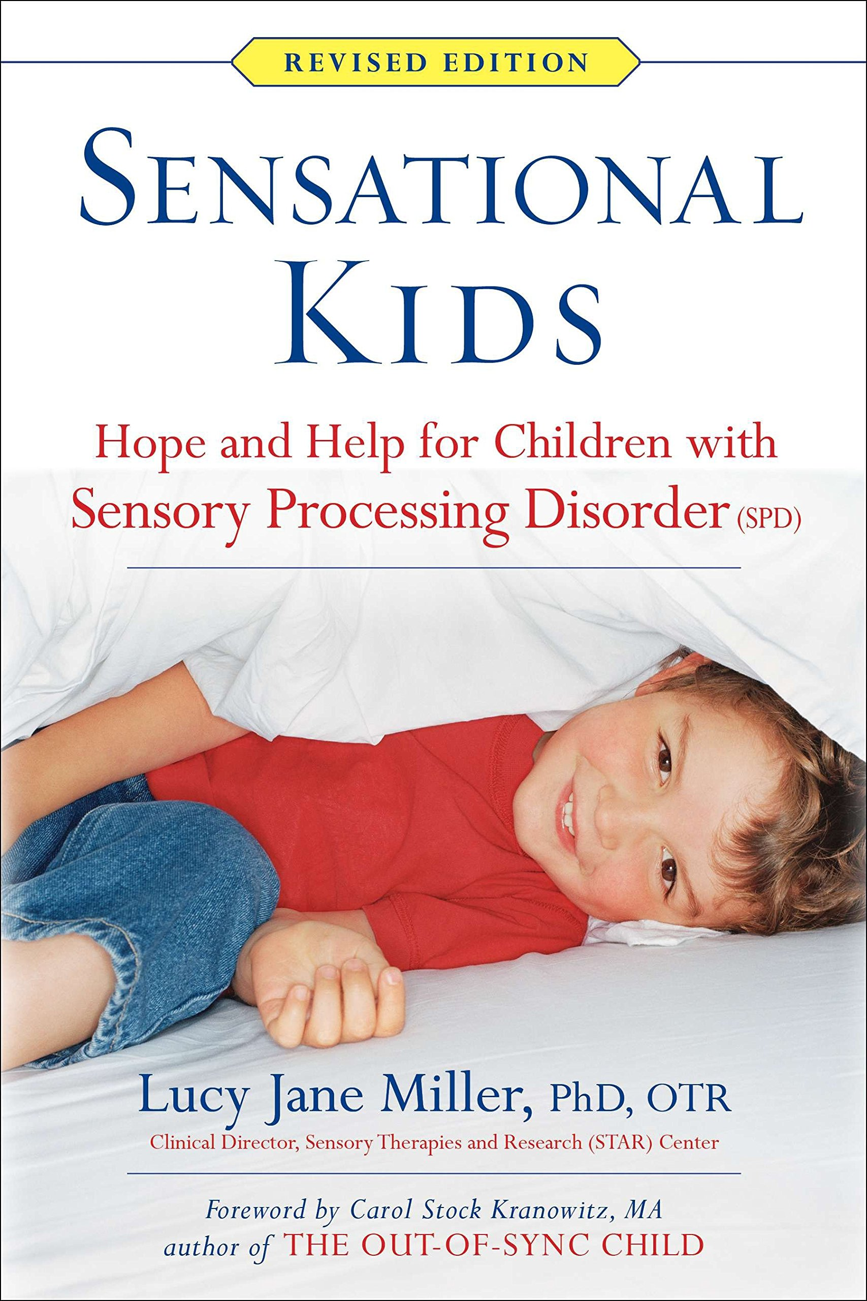 Download Sensational Kids: Hope and Help for Children with Sensory Processing Disorder (SPD) pdf epub