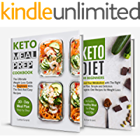 Keto Meal Prep 2018: Cookbook guide 2 books in 1: Keto Diet for Beginners, Keto Meal Prep Cookbook