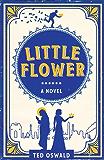 Little Flower: A Novel (English Edition)