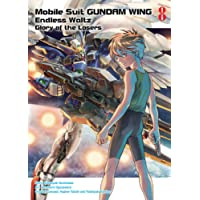 Mobile Suit Gundam Wing 8: Glory of the Losers
