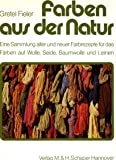 Farben aus der Natur.