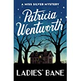 Ladies' Bane (The Miss Silver Mysteries Book 22)