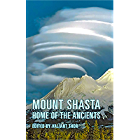 Mount Shasta: Home of the Ancients