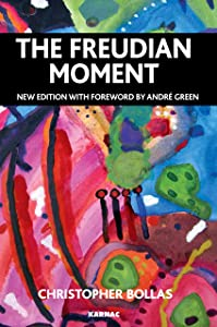 The Freudian Moment: Second Edition