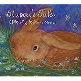 Rupert's Tales: A Book of Bedtime Stories