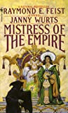 Mistress of the Empire (Empire Trilogy, Bk. 3)