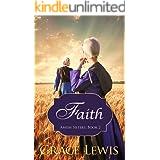 Faith: Amish Romance (Amish Sisters series Book 2)