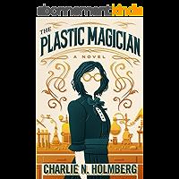 The Plastic Magician (A Paper Magician Novel) (English Edition)