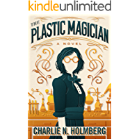 The Plastic Magician (A Paper Magician Novel)