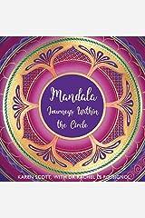 Mandala: Journeys Within the Circle Kindle Edition
