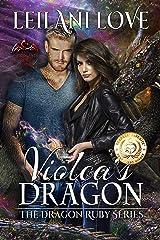 Violca's Dragon (The Dragon Ruby Series Book 1) Kindle Edition