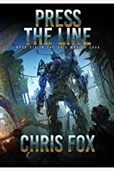 Press The Line (The Void Wraith Saga Book 6) Kindle Edition