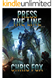Press The Line (The Void Wraith Saga Book 6)