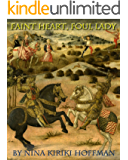Faint Heart, Foul Lady: A Novelette: & Bonus Story: Night Life