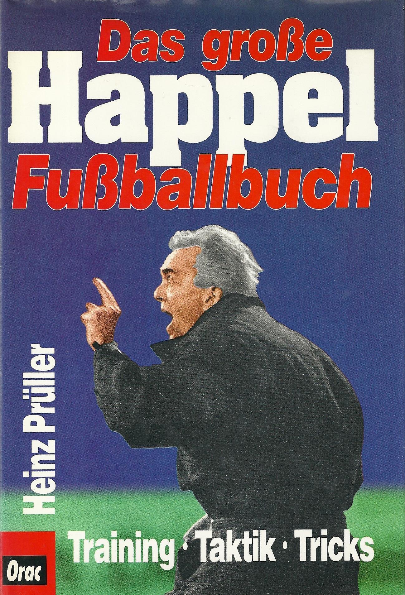 Das große Happel-Fußballbuch