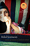 Veiled Sentiments: Honor and Poetry in a Bedouin Society