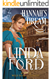 Hannah's Dream (Wild Rose Country Book 2)