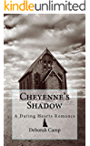 Cheyenne's Shadow (The Daring Hearts Series Book 3)