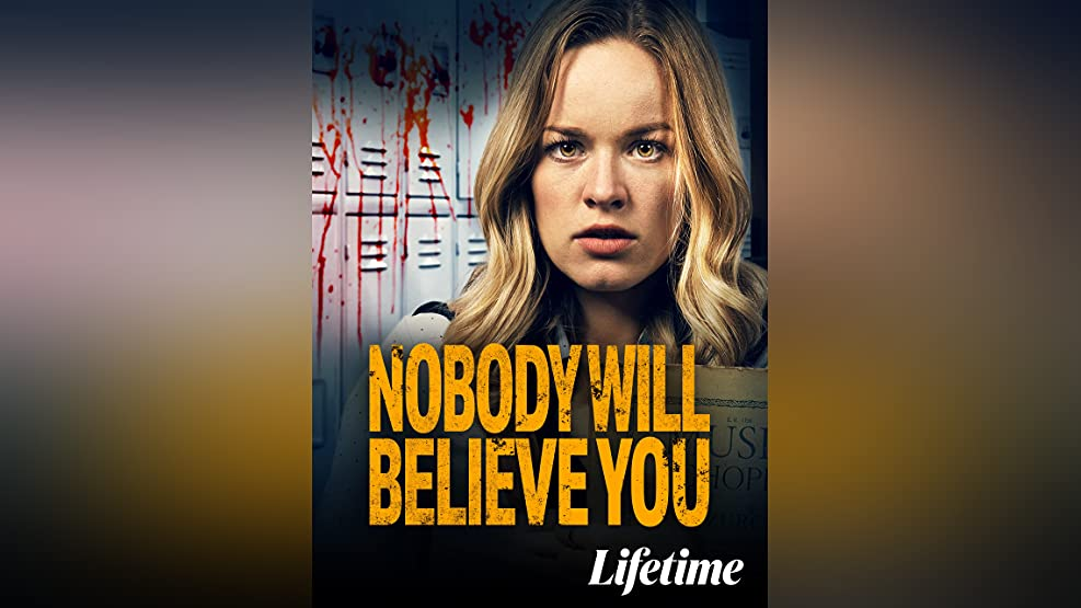 Nobody Will Believe You