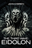 The Third Wave: Eidolon