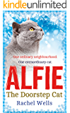 Alfie the Doorstep Cat: The Sunday Times bestseller and perfect stocking filler