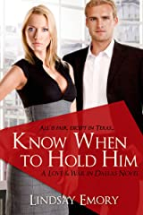 Know When to Hold Him Kindle Edition